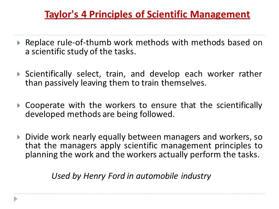 Taylor s 4 Principles of Scientific Management