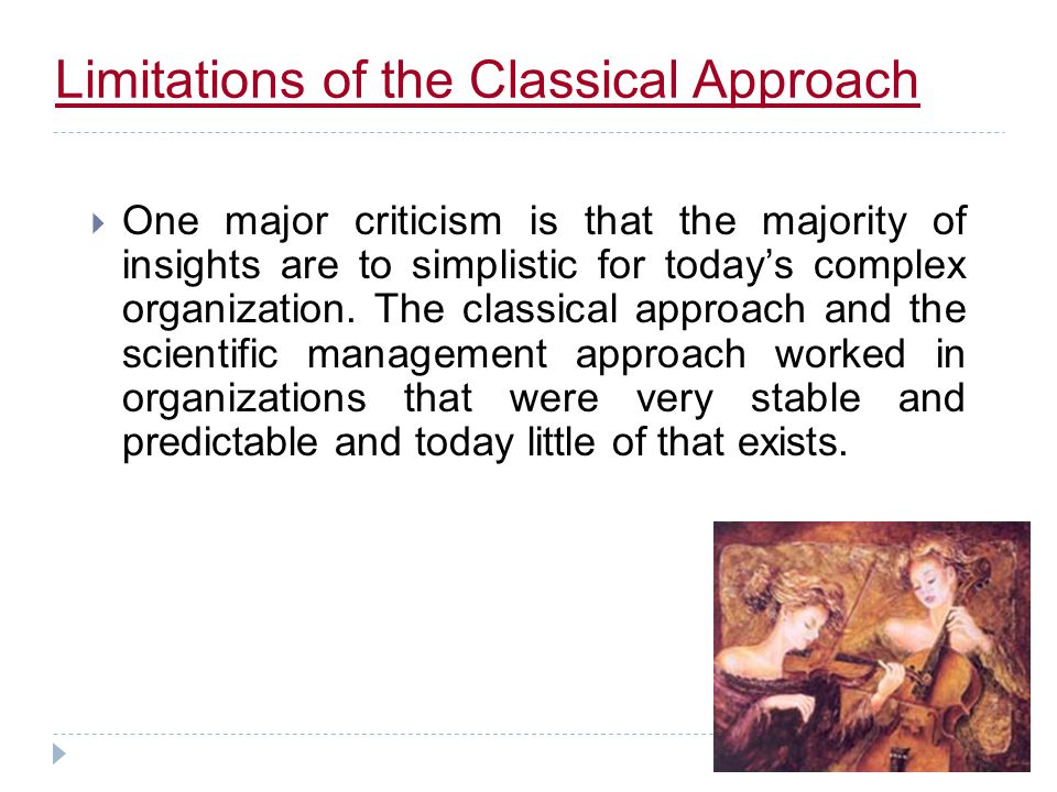 Limitations of the Classical Approach