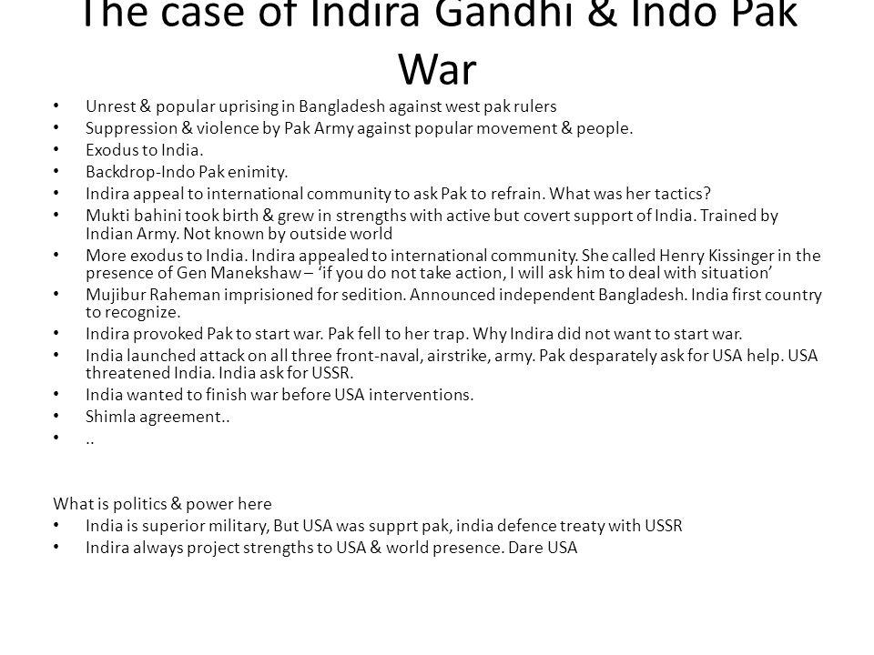 The case of Indira Gandhi & Indo Pak War