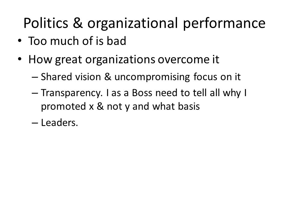 Politics & organizational performance