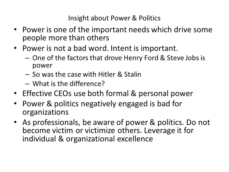 Insight about Power & Politics
