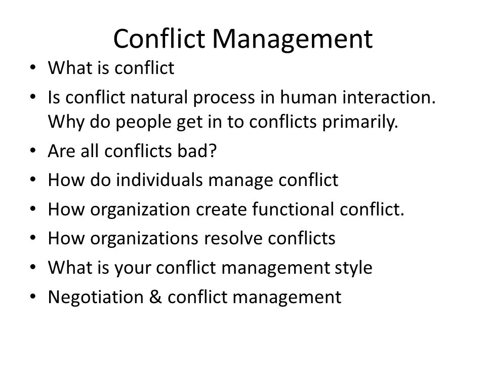 Conflict Management What is conflict