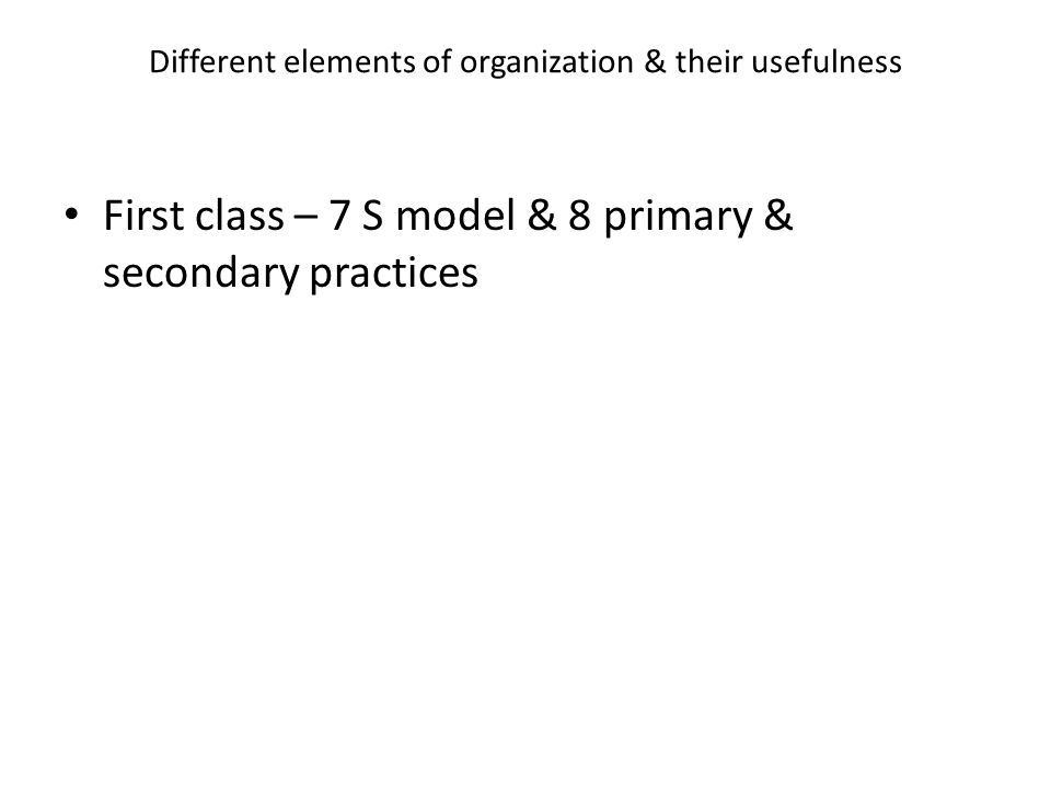 Different elements of organization & their usefulness