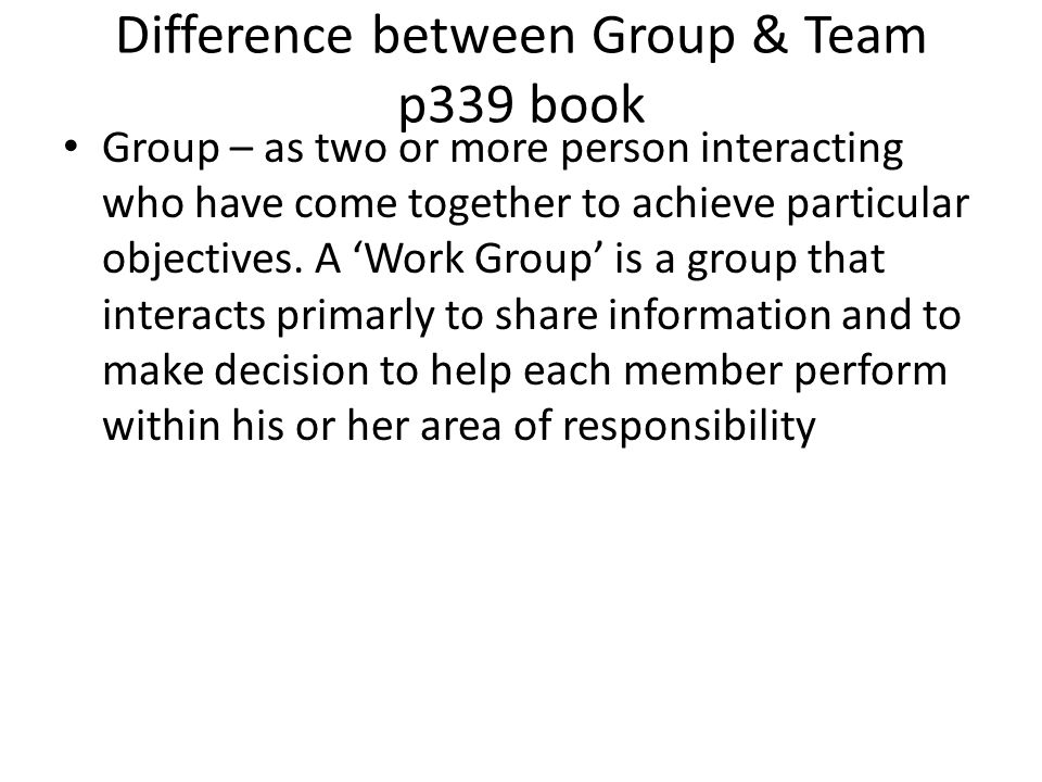 Difference between Group & Team p339 book