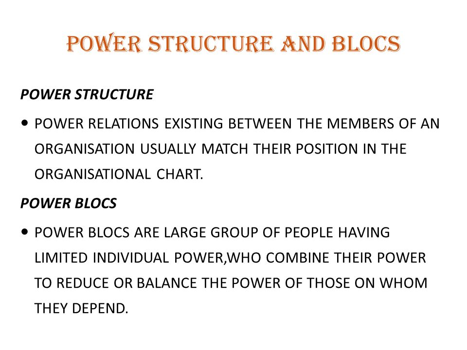 POWER STRUCTURE AND BLOCS