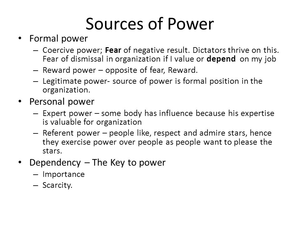 Sources of Power Formal power Personal power
