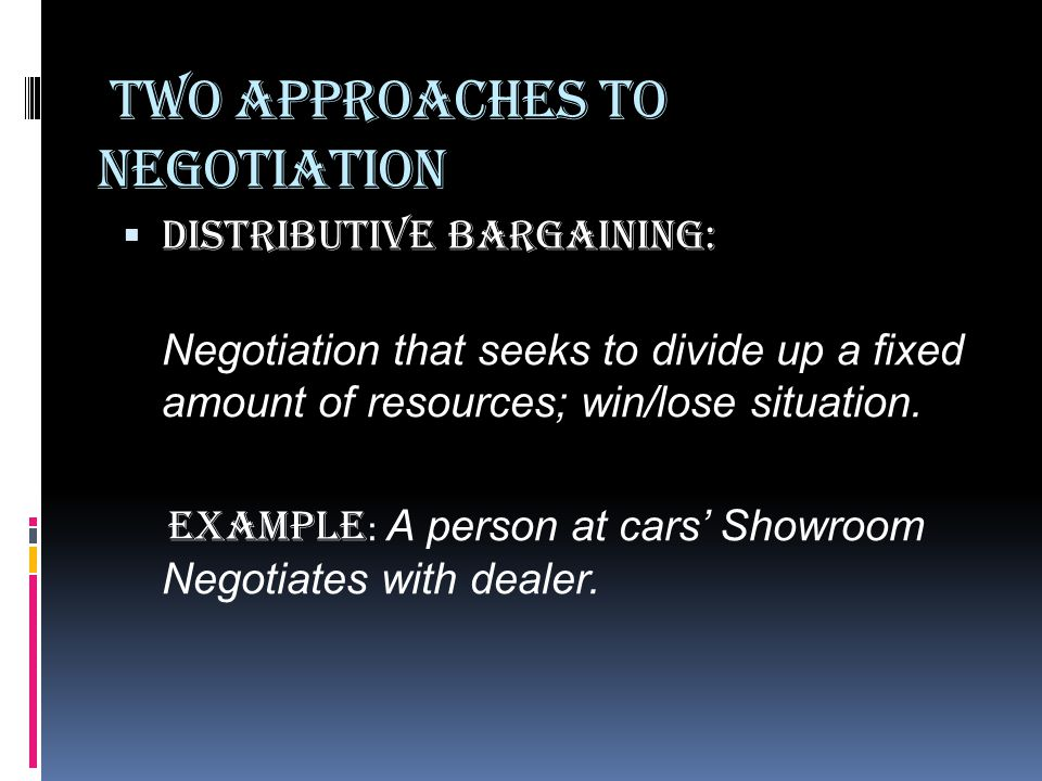 Two Approaches to negotiation