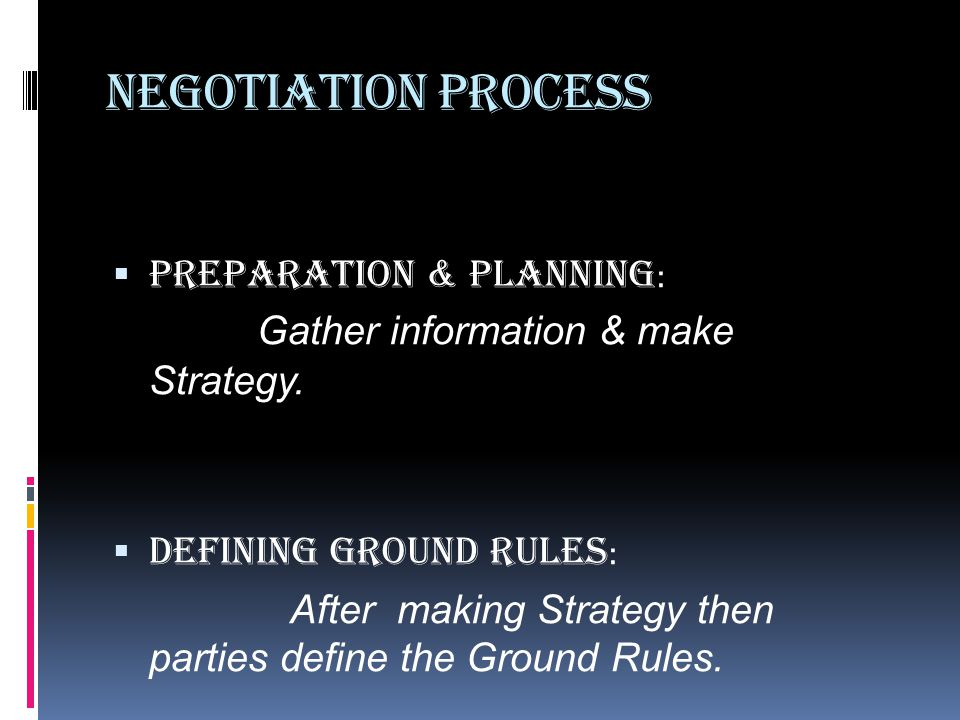 Negotiation Process Preparation & Planning: