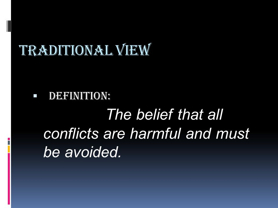 Traditional View Definition: