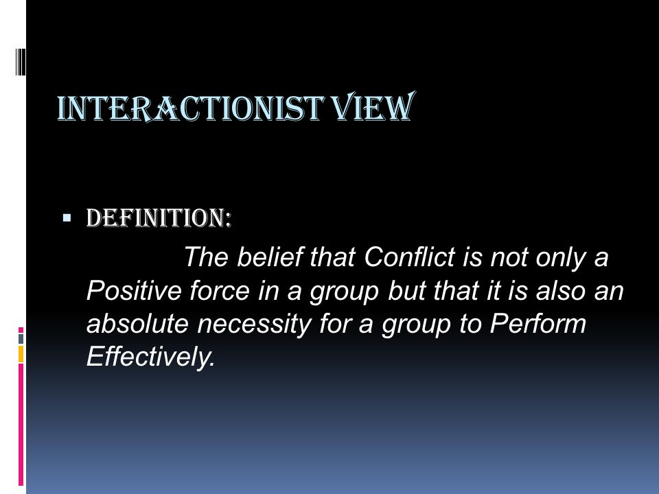 Interactionist View Definition:
