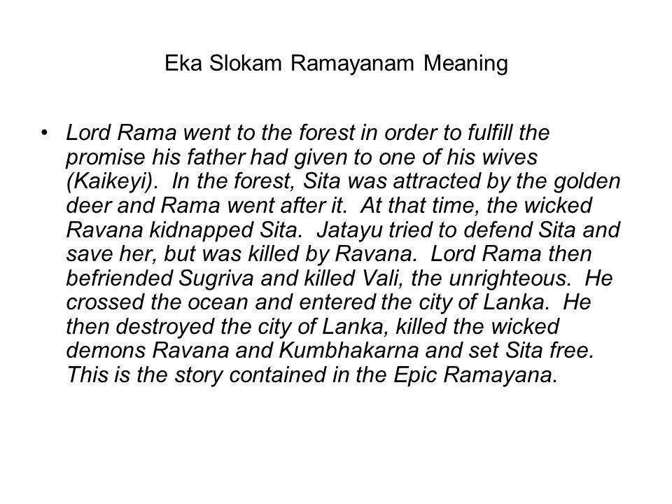 Eka Slokam Ramayanam Meaning