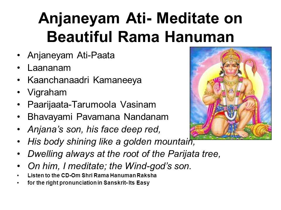 Anjaneyam Ati- Meditate on Beautiful Rama Hanuman