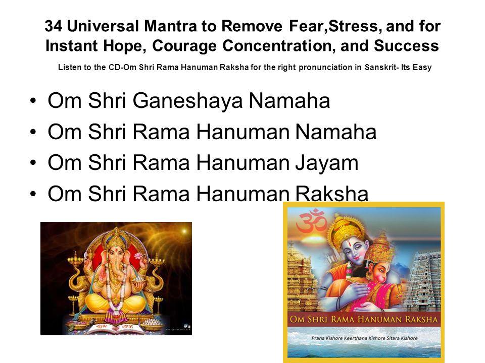 Om Shri Ganeshaya Namaha Om Shri Rama Hanuman Namaha