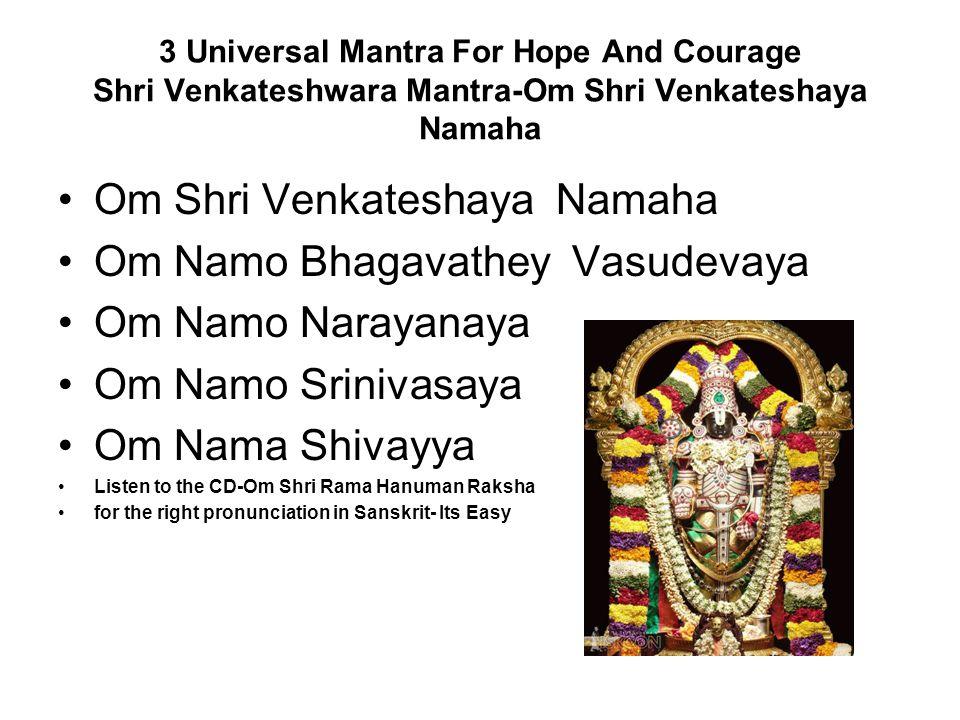Om Shri Venkateshaya Namaha Om Namo Bhagavathey Vasudevaya
