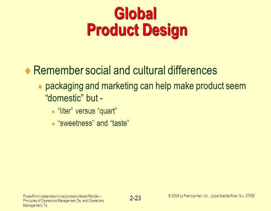 Global Product Design Remember social and cultural differences