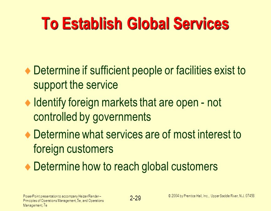 To Establish Global Services