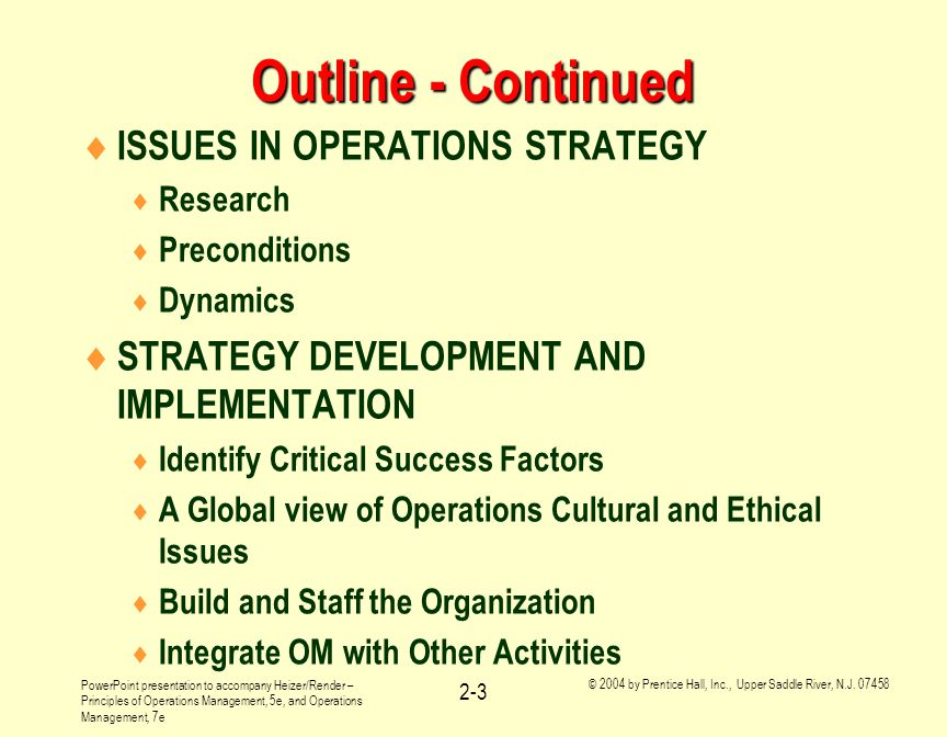 Outline - Continued ISSUES IN OPERATIONS STRATEGY