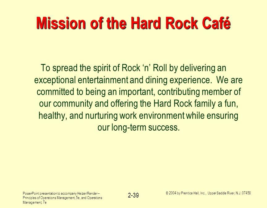 Mission of the Hard Rock Café