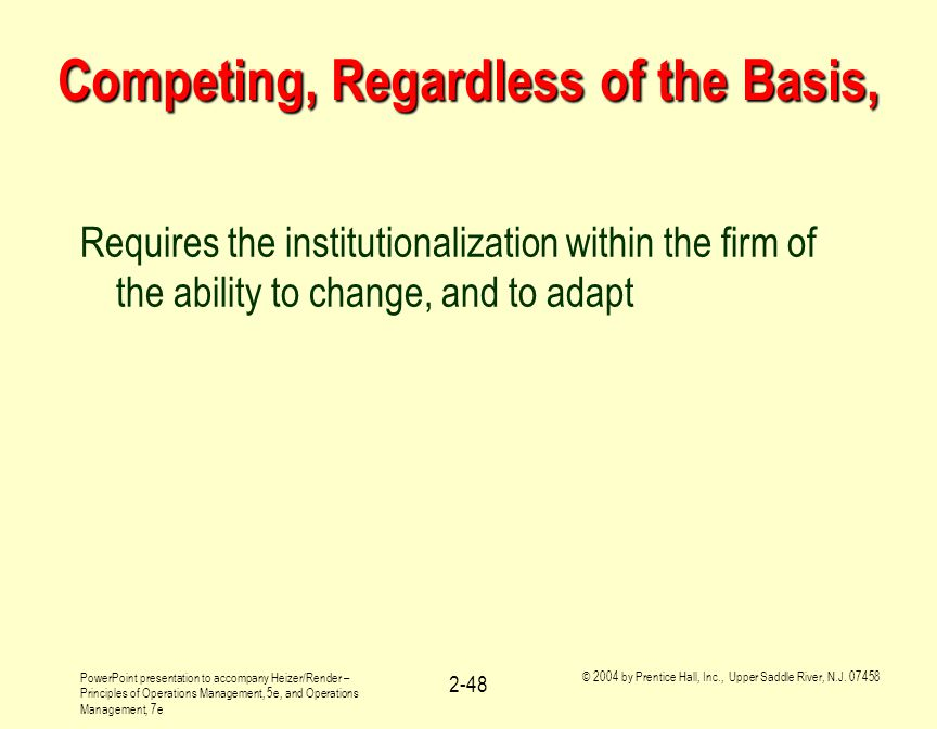 Competing, Regardless of the Basis,