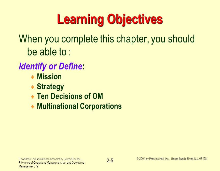 Learning Objectives When you complete this chapter, you should be able to : Identify or Define: Mission.