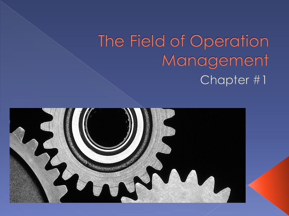 The Field of Operation Management