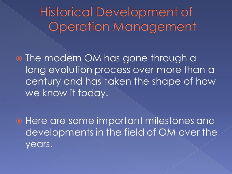 Historical Development of Operation Management