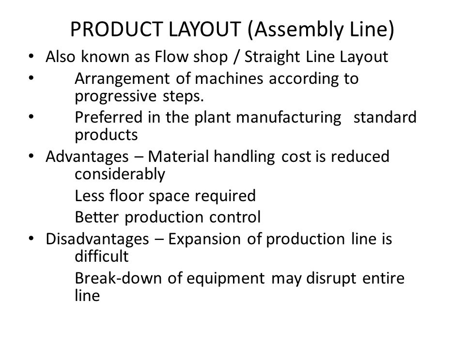 PRODUCT LAYOUT (Assembly Line)