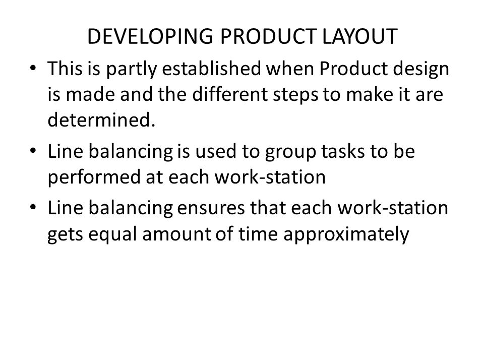 DEVELOPING PRODUCT LAYOUT