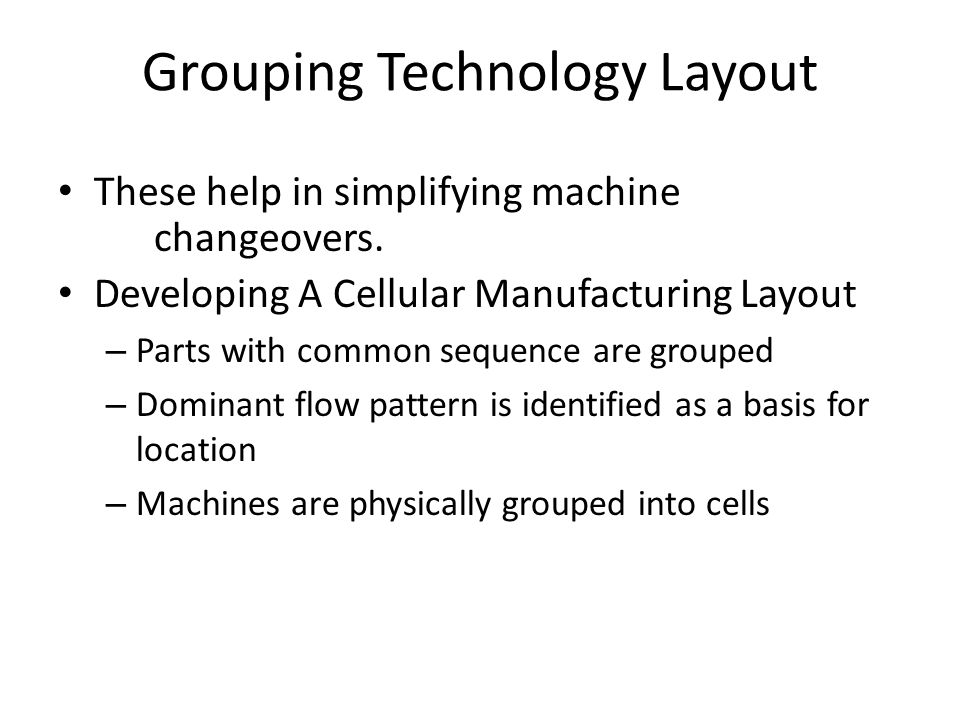 Grouping Technology Layout
