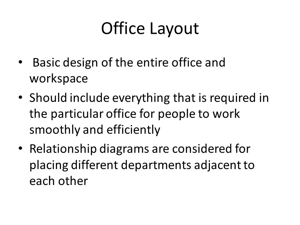 Office Layout Basic design of the entire office and workspace