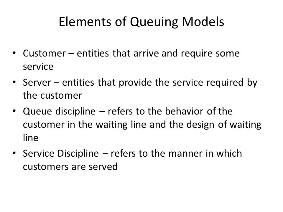 Elements of Queuing Models