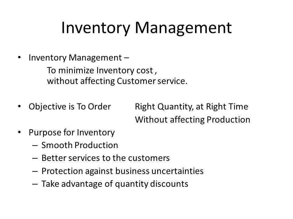 Inventory Management Inventory Management –