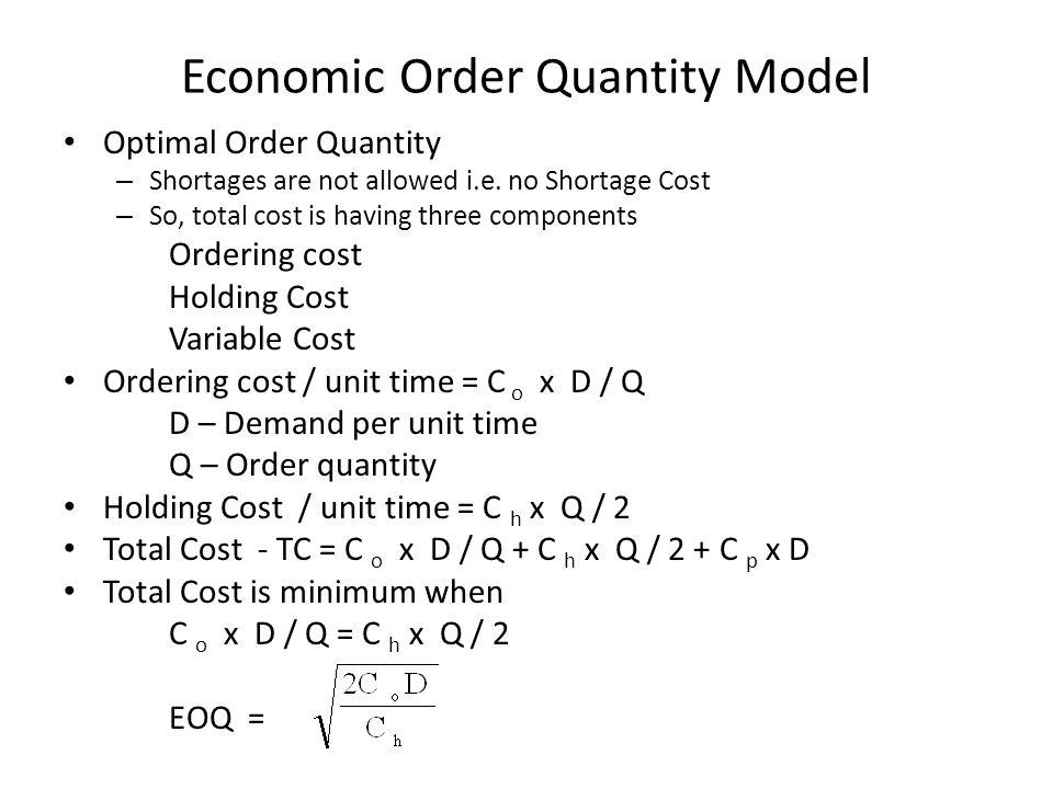 Economic Order Quantity Model