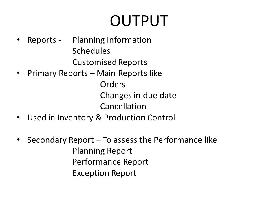 OUTPUT Reports - Planning Information Schedules Customised Reports