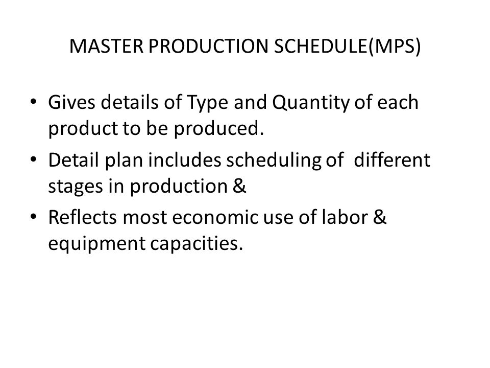 MASTER PRODUCTION SCHEDULE(MPS)
