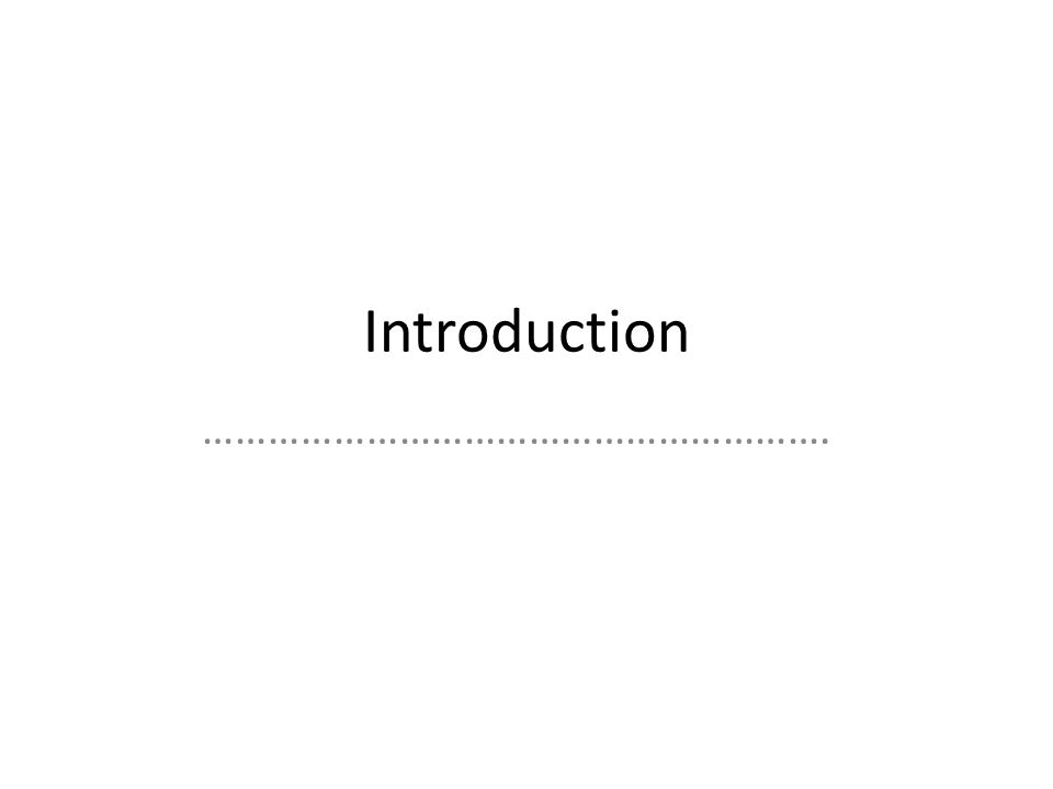 Introduction ………………………………………………….