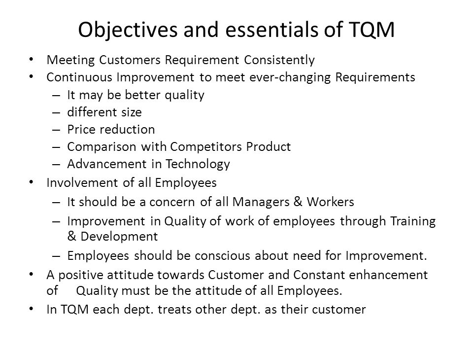 Objectives and essentials of TQM