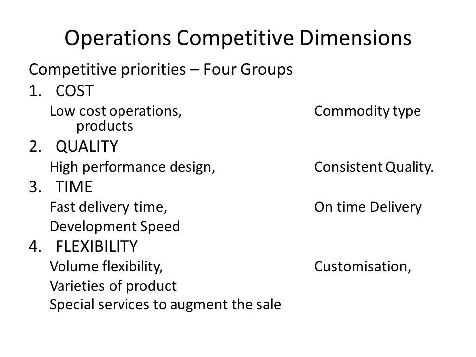 Operations Competitive Dimensions