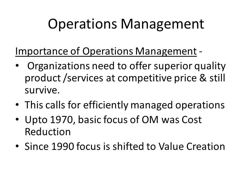 operations management is very important What does it operations management do  email and file server management are two of the most important it  and very thorough i've been in it operations.