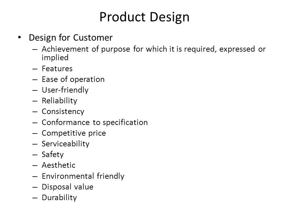 Product Design Design for Customer
