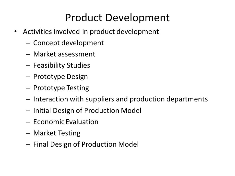 Product Development Activities involved in product development
