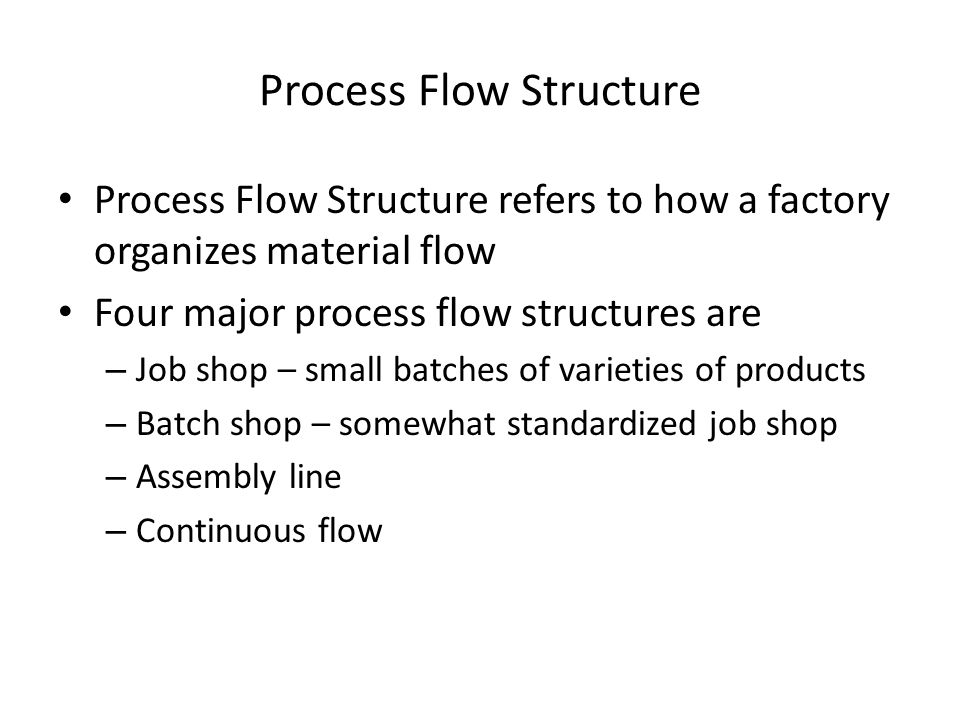 Process Flow Structure