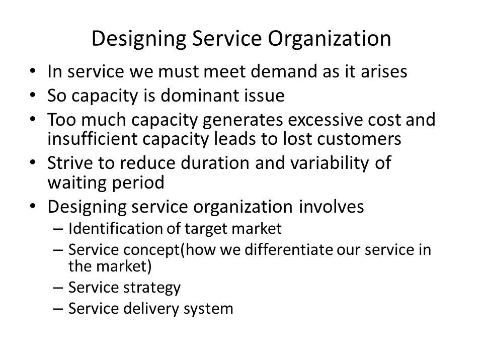 Designing Service Organization