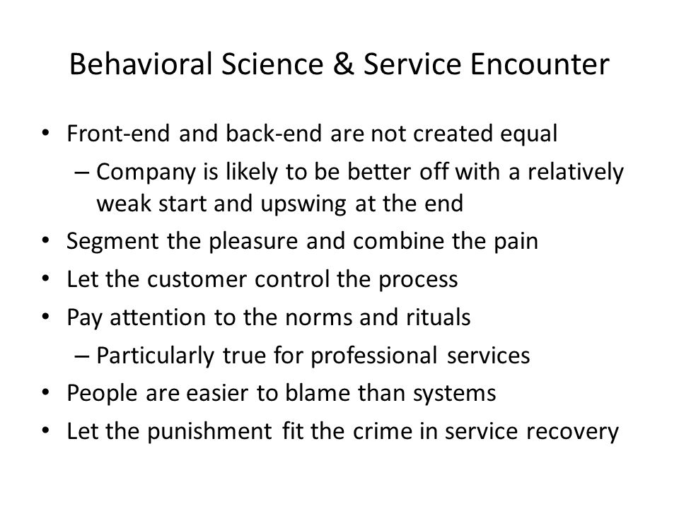 Behavioral Science & Service Encounter