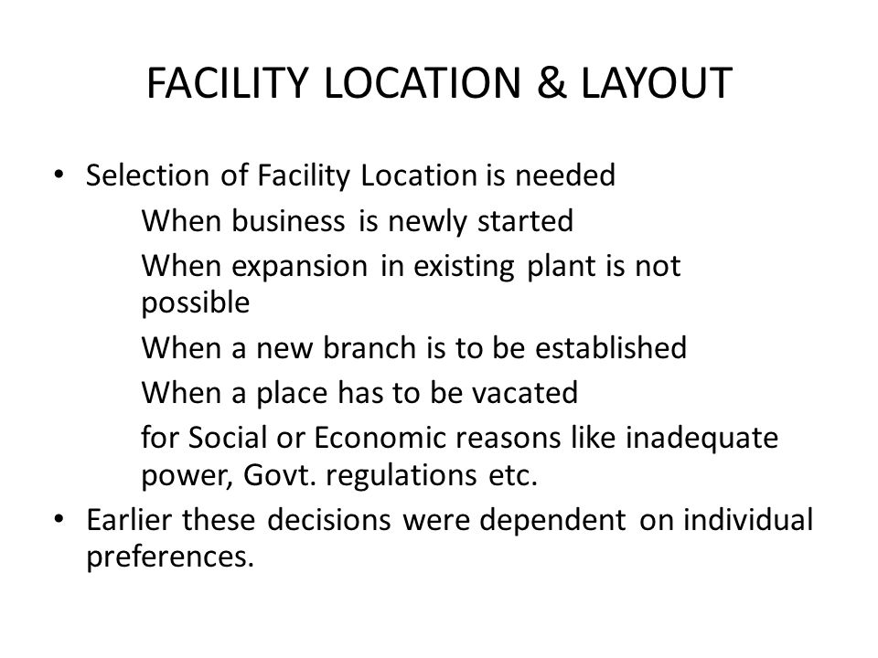 FACILITY LOCATION & LAYOUT