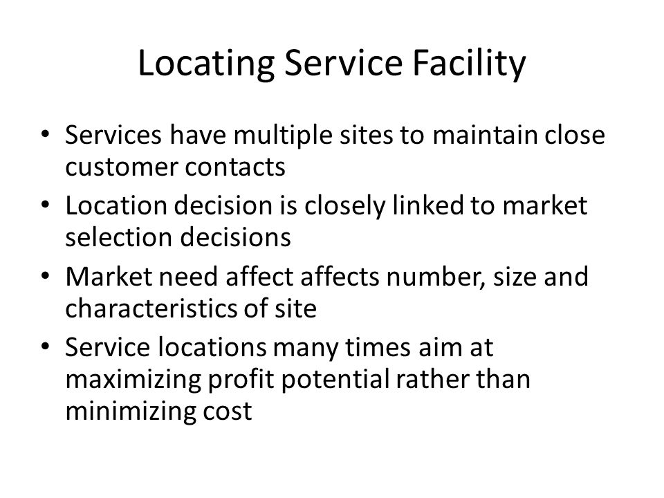 Locating Service Facility