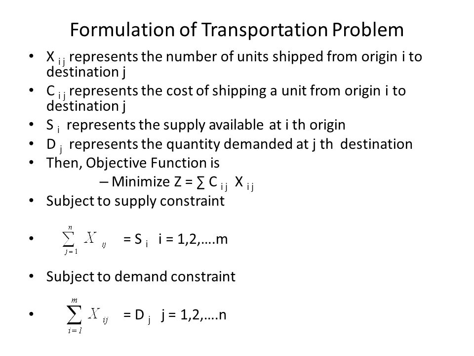 Formulation of Transportation Problem