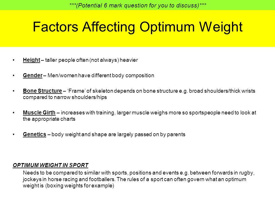 Factors Affecting Optimum Weight