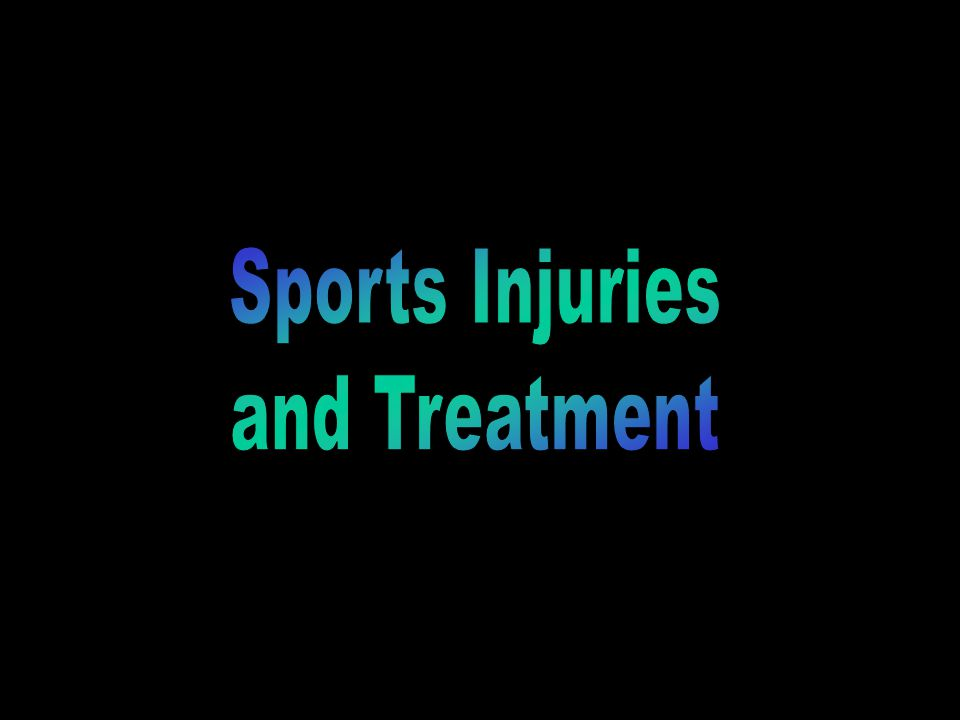 Sports Injuries and Treatment