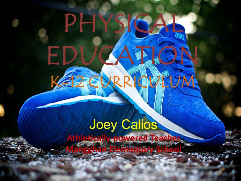 PHYSICAL EDUCATION K-12 CURRICULUM
